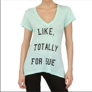 Wildfox Like Totally For Sure Tee 90s Clueless